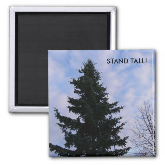 Stand Tall Magnet