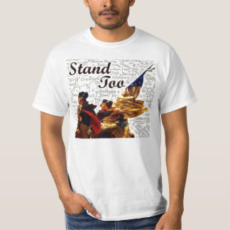 Stand Too Full Color T T-shirts
