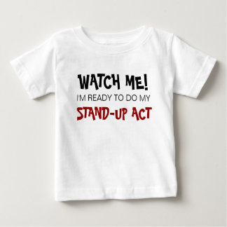 Stand-Up Act Tee Shirt