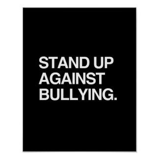 STAND UP AGAINST BULLYING POSTER