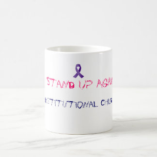 Stand Up Against Institutional Abuse Coffee Cup
