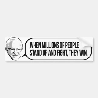 Stand up and fight - Bernie Sanders Quote -.png Car Bumper Sticker