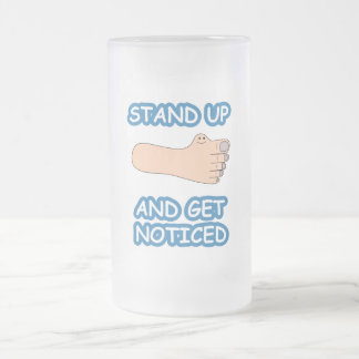 Stand Up And Get Noticed 16 Oz Frosted Glass Beer Mug