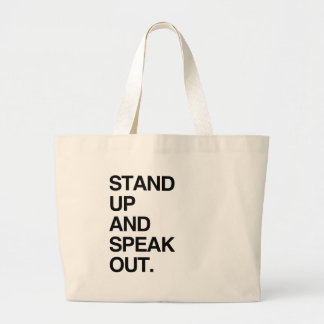 STAND UP AND SPEAK OUT BAGS