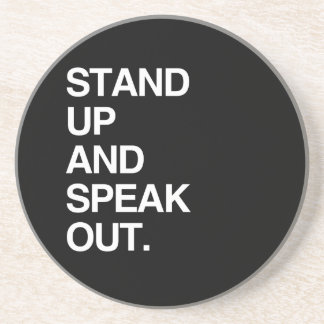 STAND UP AND SPEAK OUT BEVERAGE COASTERS