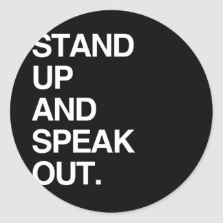 STAND UP AND SPEAK OUT CLASSIC ROUND STICKER