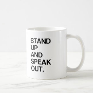 STAND UP AND SPEAK OUT CLASSIC WHITE COFFEE MUG