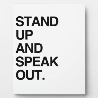 STAND UP AND SPEAK OUT DISPLAY PLAQUES