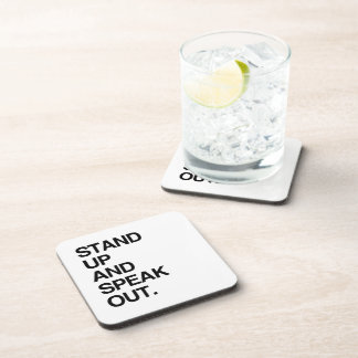 STAND UP AND SPEAK OUT DRINK COASTER