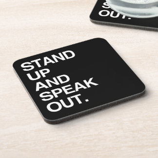 STAND UP AND SPEAK OUT DRINK COASTERS