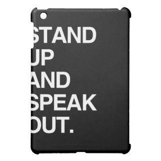 STAND UP AND SPEAK OUT iPad MINI CASE
