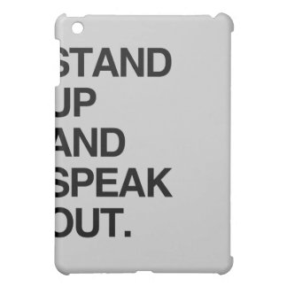 STAND UP AND SPEAK OUT iPad MINI COVER