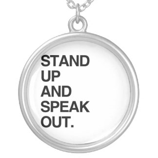 STAND UP AND SPEAK OUT NECKLACES