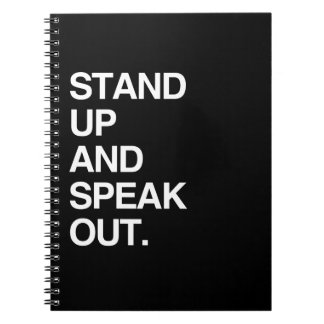 STAND UP AND SPEAK OUT NOTE BOOK