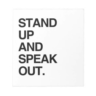 STAND UP AND SPEAK OUT NOTEPAD