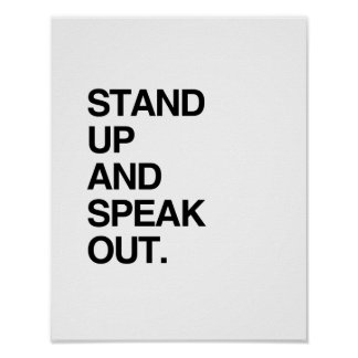 STAND UP AND SPEAK OUT POSTERS