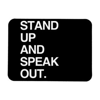 STAND UP AND SPEAK OUT VINYL MAGNETS