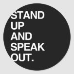 STAND UP AND SPEAK OUT ROUND STICKERS