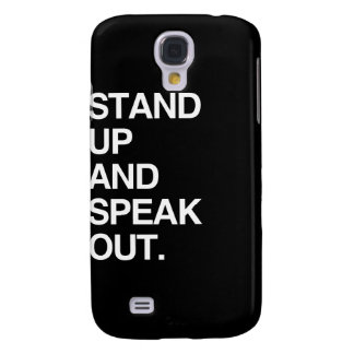 STAND UP AND SPEAK OUT SAMSUNG GALAXY S4 COVERS