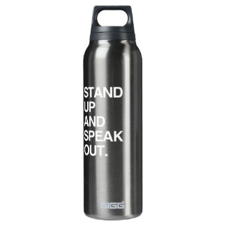 STAND UP AND SPEAK OUT 16 OZ INSULATED SIGG THERMOS WATER BOTTLE