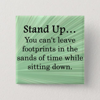 Stand Up and Take Action Button