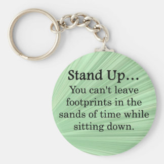Stand Up and Take Action Keychain
