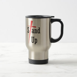 Stand Up - Black Text Travel Mug