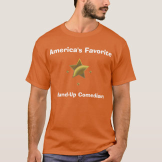 Stand-Up Comedian: America's Favorite T-Shirt