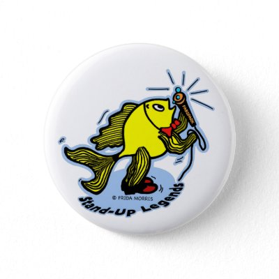 Stand Up Fish funny comic cartoon Button from Zazzle.