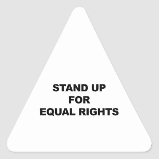 STAND UP FOR EQUAL RIGHTS TRIANGLE STICKER