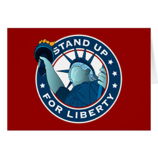 Stand Up For Liberty Greeting Card