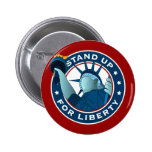 Stand Up For Liberty Pinback Buttons