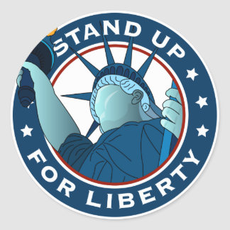 Stand Up For Liberty Round Sticker