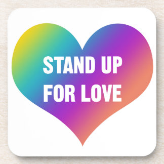 Stand Up for Love (Rainbow Heart) Drink Coaster
