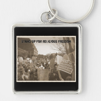Stand Up For Religious Freedom Keychain