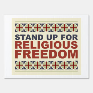 Stand Up For Religious Freedom Sign