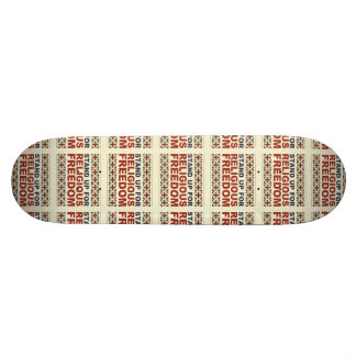 Stand Up For Religious Freedom Skateboard