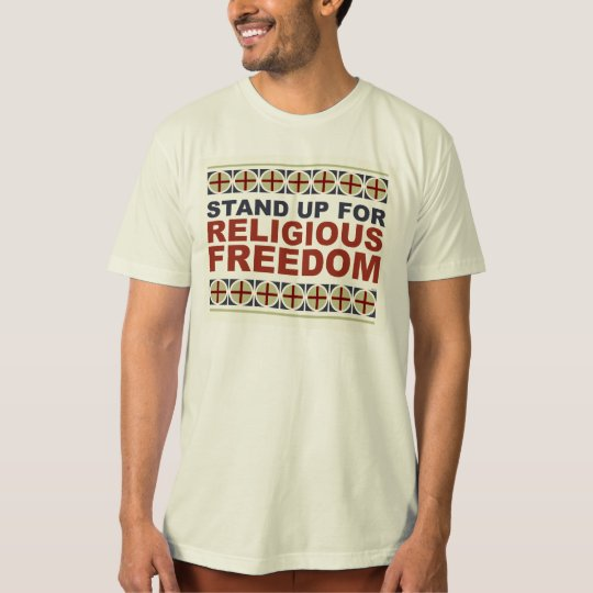 Stand Up For Religious Freedom T-Shirt