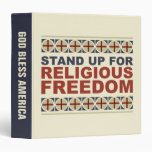Stand Up For Religious Freedom Vinyl Binders