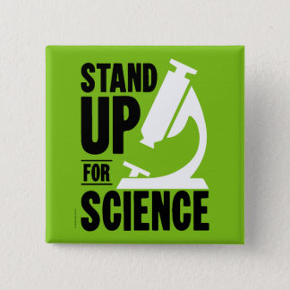 Stand Up for Science Microscope Button