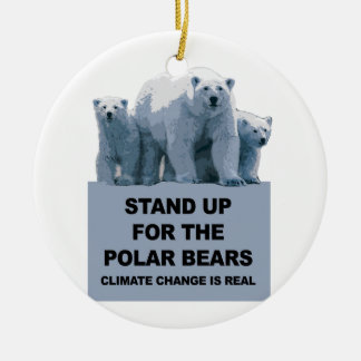 Stand Up for the Polar Bears Ceramic Ornament