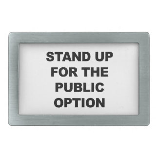 STAND UP FOR THE PUBLIC OPTION RECTANGULAR BELT BUCKLE