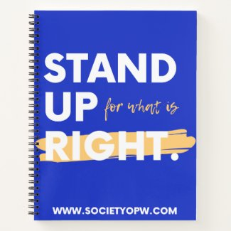 Stand Up For What Is Right Notebook