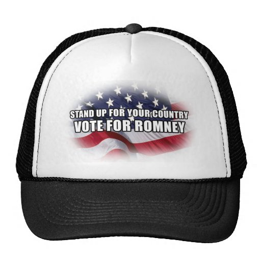 Stand Up for your Country, Vote for Romney Trucker Hat