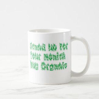 Stand up for your health buy organic coffee mug