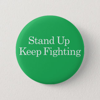 Stand Up Keep Fighting Wellstone Button