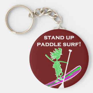 Stand Up Paddle Surf! Basic Round Button Keychain