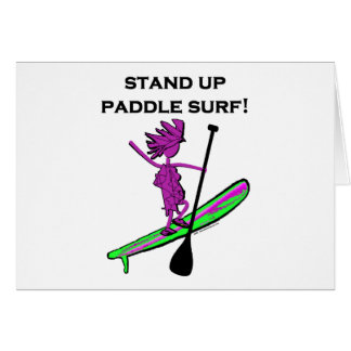 Stand Up Paddle Surf! Card