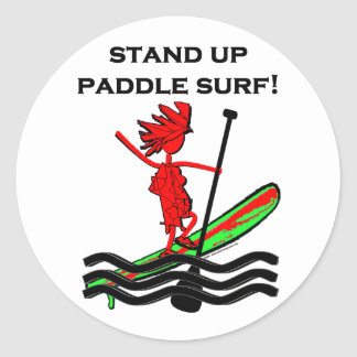 Stand Up Paddle Surf! Classic Round Sticker