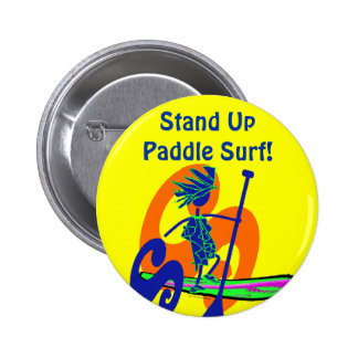 Stand Up Paddle Surf Design 2 Inch Round Button